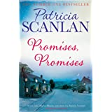Promises, Promises: Warmth, wisdom and love on every page - if you treasured Maeve Binchy, read Patricia Scanlan