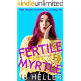 Fertile Myrtle: A Stepbrother RomCom (Awkward Book 3)