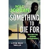 Something to Die For (Ryan Drake Book 9)