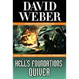 Hell's Foundations Quiver: A Novel in the Safehold Series: 8
