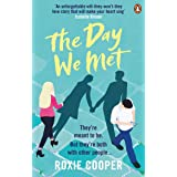 The Day We Met: The emotional page-turning epic love story of 2020