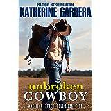 Unbroken Cowboy: A Western Cowboy Romance Novel (American Extreme Bull Riders Tour Book 4)