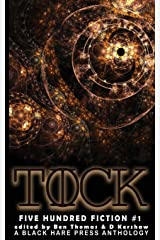 TICK TOCK: A Time Travel Anthology (500 Fiction) ペーパーバック