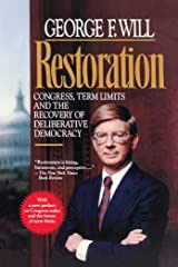 Restoration: Congress, Term Limits and the Recovery of Deliberative Democracy Kindle Edition