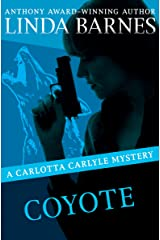 Coyote (The Carlotta Carlyle Mysteries Book 3) Kindle Edition