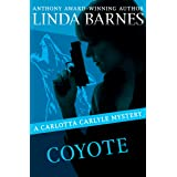 Coyote (The Carlotta Carlyle Mysteries Book 3)