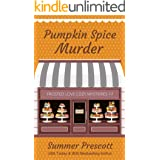 Pumpkin Spice Murder (Frosted Love Cozy Mysteries` Book 17)