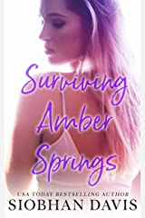 Surviving Amber Springs: A Stand-Alone Contemporary Romance Kindle Edition