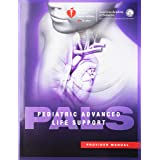 Pediatric Avanced Life Support (Pals) Provider Manual