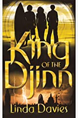 King of the Djinn (Djinn Quartet Book 4) Kindle Edition