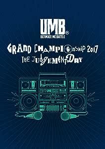 ULTIMATE MC BATTLE 2017 GRAND CHAMPIONSHIP [DVD]