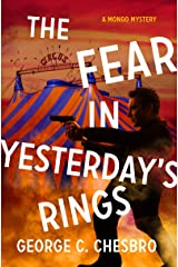 The Fear in Yesterday's Rings (The Mongo Mysteries) Kindle Edition