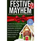 Festive Mayhem 2: Seven Holiday Culinary Cozy Mysteries