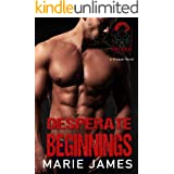 Desperate Beginnings (Ravens Ruin MC Book 1)