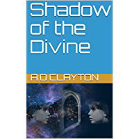 Shadow of the Divine (English Edition)