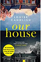 Our House: Winner of the Crime & Thriller Book of the Year 2019 Kindle Edition