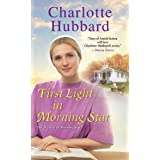 First Light in Morning Star (The Maidels of Morning Star Book 2)