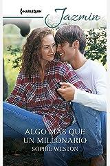 Algo más que un millonario (Jazmín) (Spanish Edition) Kindle Edition