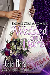 Wedded On a Dare (Love On a Dare Book 2) Kindle Edition