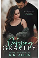 Defying Gravity (Gravity Series) Kindle Edition