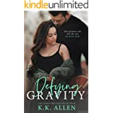 Defying Gravity: A Second Chance Romance Standalone (Gravity Dance, Book 2)