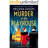 Murder at the Playhouse: An unputdownable historical cozy mystery (A Miss Underhay Mystery)