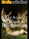 ウィリアム・A・ブグロー画集 巴里─天使の画家: 美少女の画家