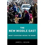 The New Middle East: What Everyone Needs to KnowR (What Everyone Needs To Know®)