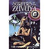 Surfers of the Zuvuya