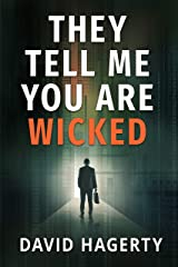 They Tell Me You Are Wicked (Duncan Cochrane Book 1) Kindle Edition