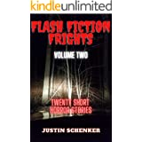 Flash Fiction Frights Volume Two: Twenty Short Horror Stories