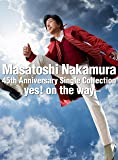 Masatoshi Nakamura 45th Anniversary Single Collection〜yes! o…