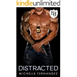 Distracted: An Everyday Heroes Novel (The Everyday Heroes World)
