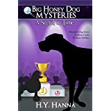 A Secret in Time (Big Honey Dog Mysteries Book 2)