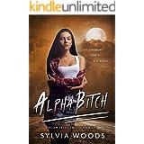 Alpha Bitch (Lycan Tales Trilogy Book 2)