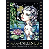 Astro-INKLINGS - zodiac colouring book by Tanya Bond: Coloring book for adults and children featuring inkling girls in zodiac