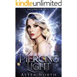 Piercing Light (The Unruly Book 1)