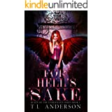 For Hell's Sake (Queen of the Underworld Series Book 1)