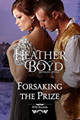Forsaking the Prize (The Wild Randalls Book 2) Kindle Edition