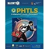 PHTLS 9E: Prehospital Trauma Life Support