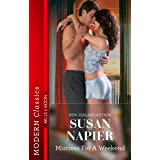 Mistress for a Weekend (Mistress to a Millionaire Book 26)