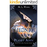 Theonite: Planet Adyn (Book 1 in the Theonite Series)