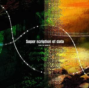 Super scription of data OVA『ひぐらしのなく頃に礼』オープニングテーマ