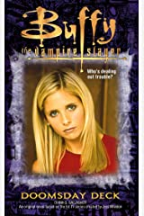 Doomsday Deck (Buffy the Vampire Slayer Book 19) Kindle Edition
