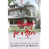 Holiday for a Hero (Heroes at Heart Book 9)