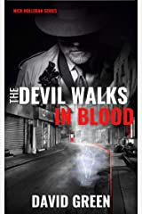 The Devil Walks In Blood: Nick Holleran Series Book Two Kindle Edition