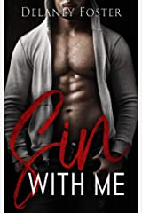 Sin With Me Kindle Edition