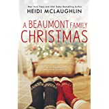 A Beaumont Family Christmas (The Beaumont Series)