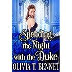 Spending the Night with the Duke: A Steamy Historical Regency Romance Novel