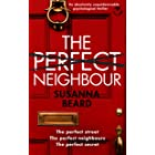THE PERFECT NEIGHBOUR an absolutely unputdownable psychological thriller
